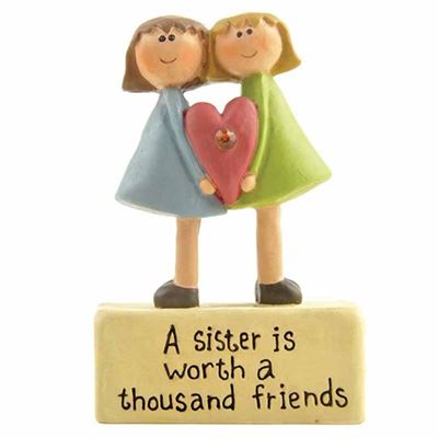 A Sister Is Worth A Thousand Friends Figures