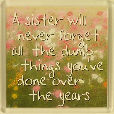 A sister will never forget... Fridge Magnet 131