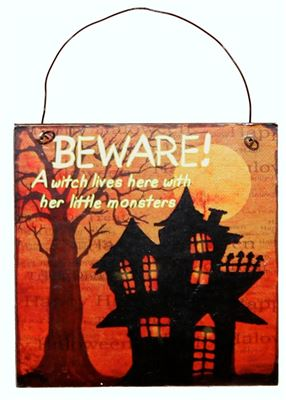 Beware a Witch Lives Here Halloween Sign