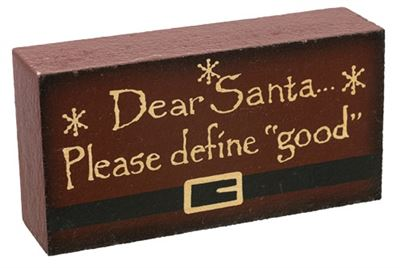 Dear Santa Word Block Please Define Good