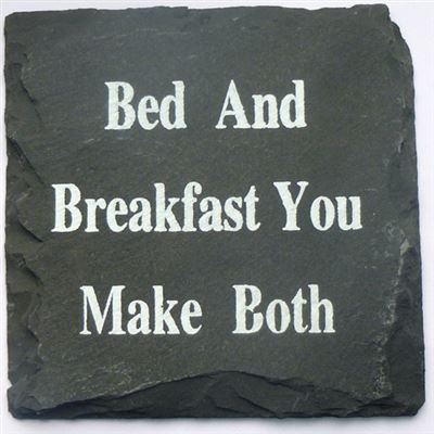 Bed And Breakfast Slate Coaster