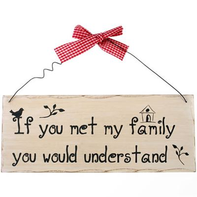 If You Met My Family… Shabby Plaque