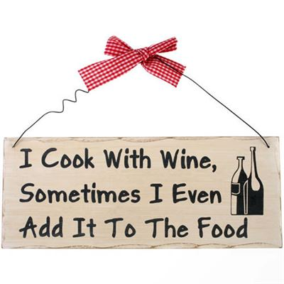 I Cook With Wine… Shabby Plaque