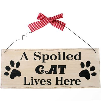 A Spoiled Cat Lives Here Shabby Plaque
